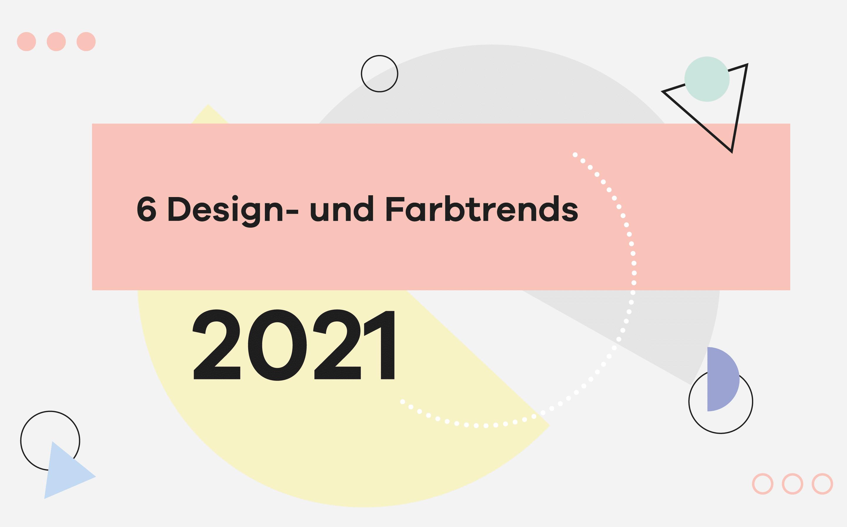 Titelbild Design und Farbtrends 2021
